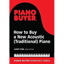 How to Buy a New Acoustic (Traditional) Piano (Piano Buyer Essentials) (English Edition)