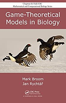 """Game-Theoretical Models in Biology (Chapman & Hall/CRC Mathematical and Computational Biology) (English Edition)"",作者:[Broom, Mark, Rychtar, Jan]"