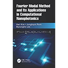 Fourier Modal Method and Its Applications in Computational Nanophotonics (English Edition)
