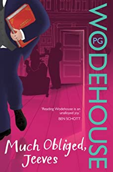 """Much Obliged, Jeeves: (Jeeves & Wooster) (English Edition)"",作者:[Wodehouse, P.G.]"