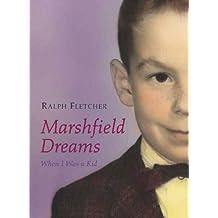Marshfield Dreams: When I Was a Kid (English Edition)