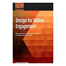 Design for Online Engagement: SEO, Content and Design Optimization for Editors and Designers (English Edition)