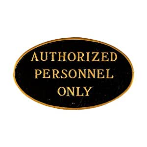 """Montague Metal Products 8.5 x 13.75 英寸""""Authorized Personnel Only""""椭圆形花纹,标准,黑色/金色"""