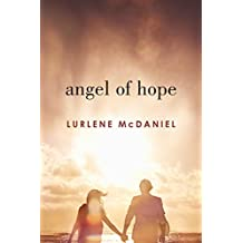 Angel of Hope (Mercy Trilogy) (English Edition)