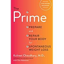 The Prime: Prepare and Repair Your Body for Spontaneous Weight Loss (English Edition)