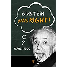 Einstein Was Right! (English Edition)