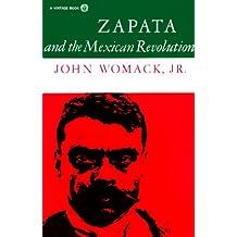 Zapata and the Mexican Revolution (English Edition)