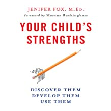 Your Child's Strengths: A Guide for Parents and Teachers (English Edition)