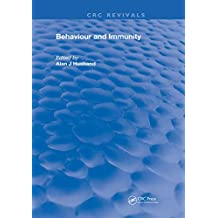 Behavior and Immunity (Routledge Revivals) (English Edition)