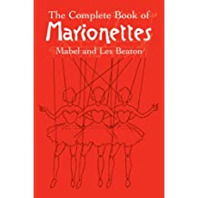 The Complete Book of Marionettes (English Edition)