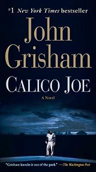 """Calico Joe: A Novel (English Edition)"",作者:[Grisham, John]"
