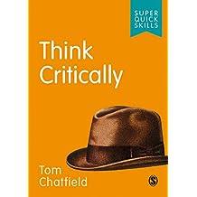 Think Critically (Super Quick Skills) (English Edition)