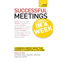 Successful Meetings in a Week: Teach Yourself (TYW) (English Edition)