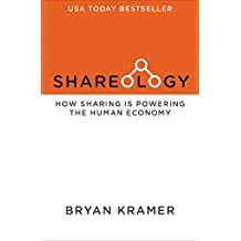 Shareology: How Sharing Is Powering the Human Economy (English Edition)