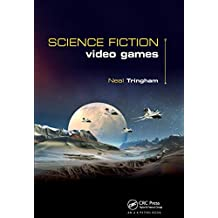 Science Fiction Video Games (English Edition)