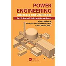 Power Engineering: Advances and Challenges, Part A: Thermal, Hydro and Nuclear Power (English Edition)