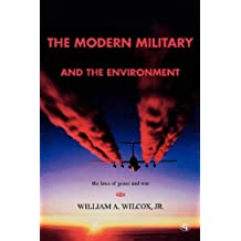 The Modern Military and the Environment: The Laws of Peace and War (English Edition)