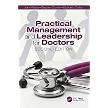 Practical Management and Leadership for Doctors: Second Edition (English Edition)