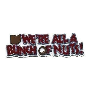 NCAA 俄亥俄州立大学七叶树队 We're All A Bunch of Nuts 磁铁,12.7 厘米 x 3.81 厘米,小红