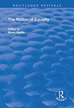 """""""The Notion of Equality (The International Research Library of Philosophy) (English Edition)"""",作者:[Mane Hajdin]"""