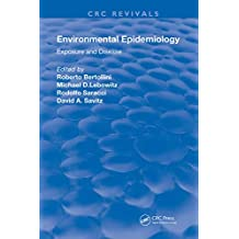 Environmental Epidemiology: Exposure and Disease (Routledge Revivals) (English Edition)