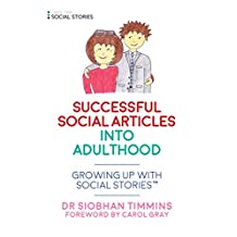 Successful Social Articles into Adulthood: Growing Up with Social Stories™ (English Edition)
