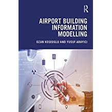 Airport Building Information Modelling (English Edition)
