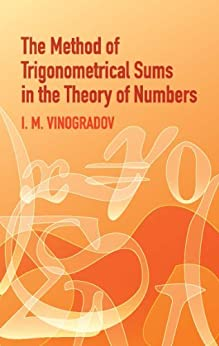 """""""Method of Trigonometrical Sums in the Theory of Numbers (Dover Books on Mathematics) (English Edition)"""",作者:[Vinogradov, I.M.]"""