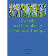 Diversity and Complexity in Feminist Therapy (English Edition)