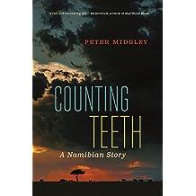 Counting Teeth: A Namibian Story (English Edition)