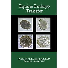 Equine Embryo Transfer (English Edition)