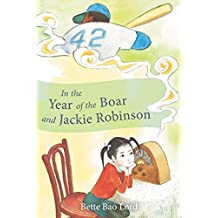 In the Year of the Boar and Jackie Robinson (English Edition)