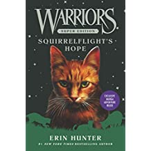 Warriors Super Edition: Squirrelflight's Hope (English Edition)