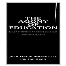 The Agony of Education: Black Students at a White University (English Edition)