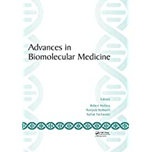 Advances in Biomolecular Medicine: Proceedings of the 4th BIBMC (Bandung International Biomolecular Medicine Conference) 2016 and the 2nd ACMM (ASEAN Congress ... West Java, Indonesia (English Edition)