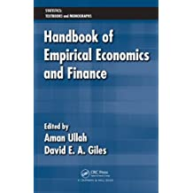Handbook of Empirical Economics and Finance (Statistics:  A Series of Textbooks and Monographs) (English Edition)