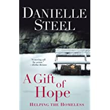 A Gift of Hope: Helping the Homeless (English Edition)