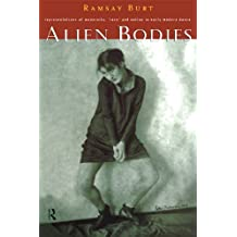 Alien Bodies: Representations of Modernity, 'Race' and Nation in Early Modern Dance (English Edition)