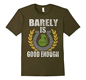 Distressed Shirts Barely Is Good Enough Horseshoe & Grenade - Male 2XL - Olive