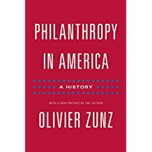 Philanthropy in America: A History - Updated Edition (Politics and Society in Modern America) (English Edition)