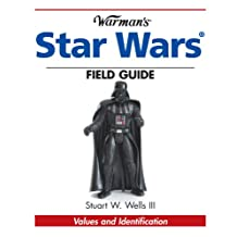 Warman's Star Wars Field Guide: Values and Identification (Warman's Field Guide) (English Edition)