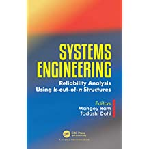 Systems Engineering: Reliability Analysis Using k-out-of-n Structures (English Edition)