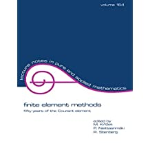 finite element methods: fifty years of the Courant element (Lecture Notes in Pure and Applied Mathematics Book 164) (English Edition)