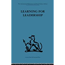 Learning for Leadership: Interpersonal and intergroup relations (Organizational Behaviour) (English Edition)