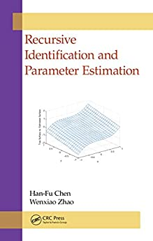 """Recursive Identification and Parameter Estimation (English Edition)"",作者:[Chen, Han-Fu, Zhao, Wenxiao]"
