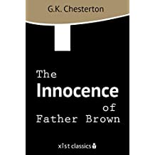 The Innocence of Father Brown (Xist Classics) (English Edition)
