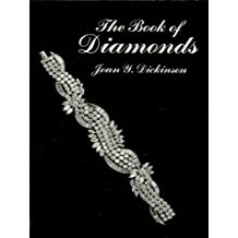 The Book of Diamonds: Their History and Romance from Ancient India to Modern Times (Dover Jewelry and Metalwork) (English Edition)