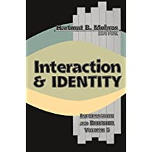 Interaction and Identity (English Edition)