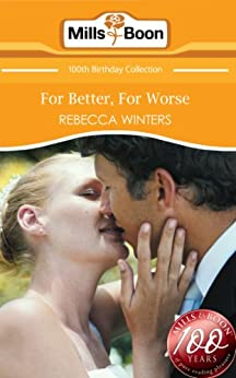 """For Better, For Worse (Mills & Boon Short Stories) (English Edition)"",作者:[Winters, Rebecca]"
