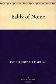 Baldy of Nome (免費公版書) (English Edition)